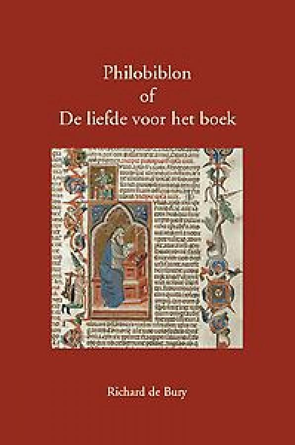 Richard de Bury, Philobiblon of De liefde voor het boek