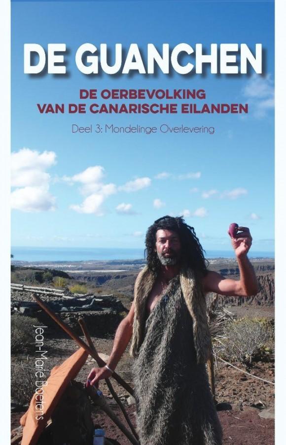 De Guanchen:  De oerbevolking van de  Canarische Eilanden