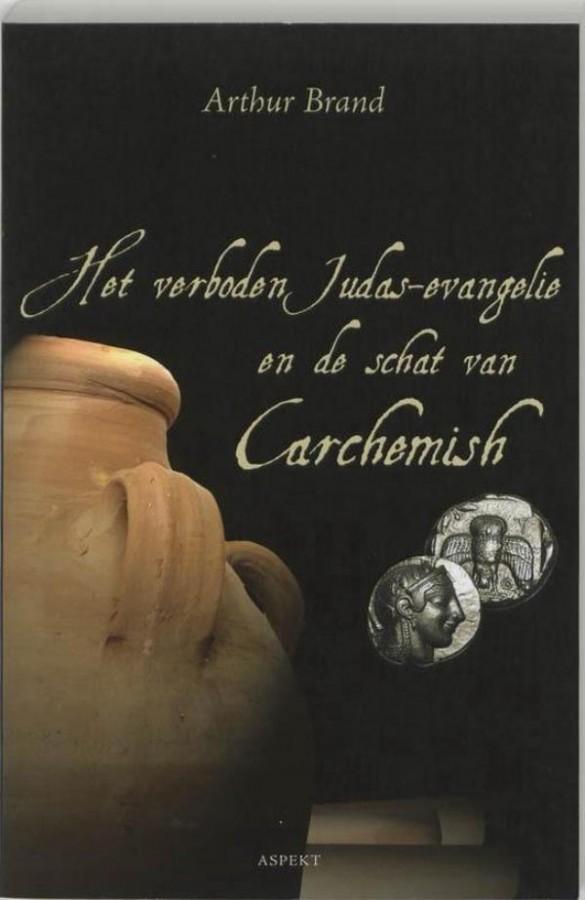 Het verboden Judas-evangelie en de schat van Carchemish