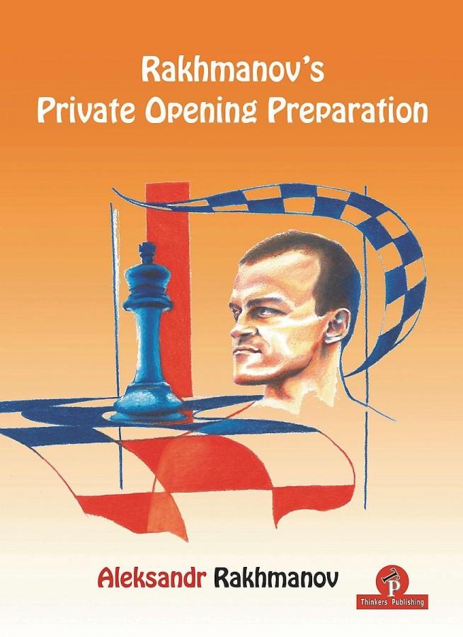 Rachmanov's Private Opening Preparation