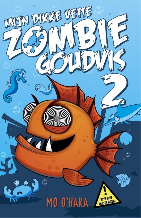 Mijn dikke vette zombiegoudvis 2