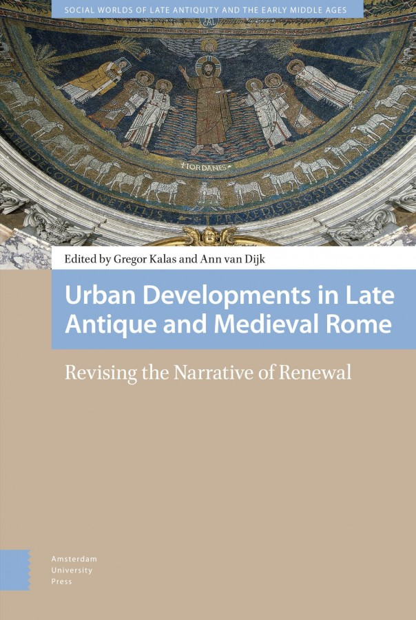 Urban Developments in Late Antique and Medieval Rome