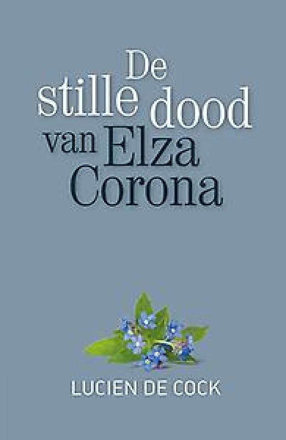 De stille dood van Elza Corona