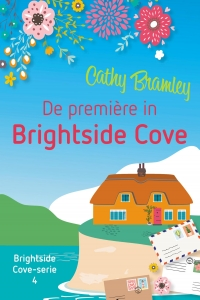 De première in Brightside Cove