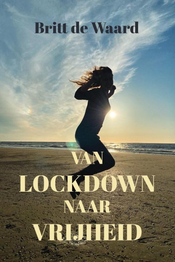 Van lockdown naar vrijheid