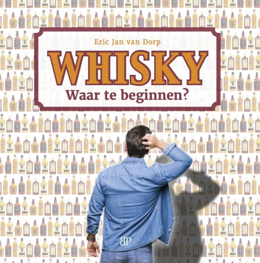 Whisky. Waar te beginnen?