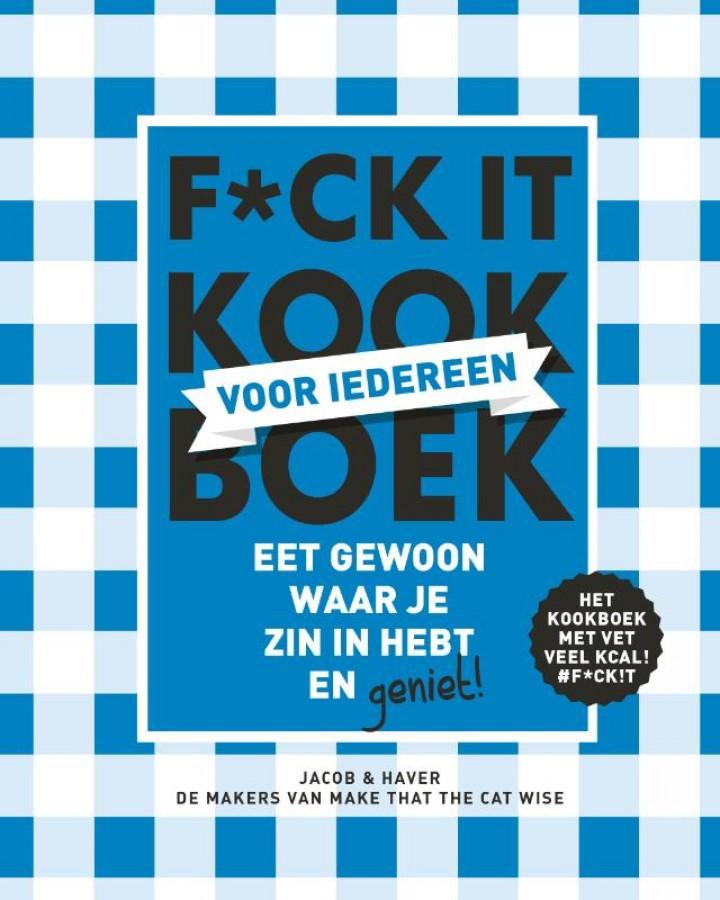F*ck it kookboek