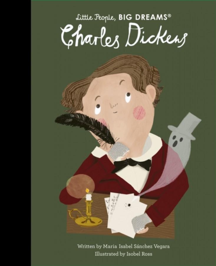 Little people, big dreams: charles dickens