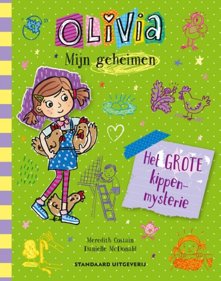 Olivia - Mijn geheimen - Het kippenmysterie