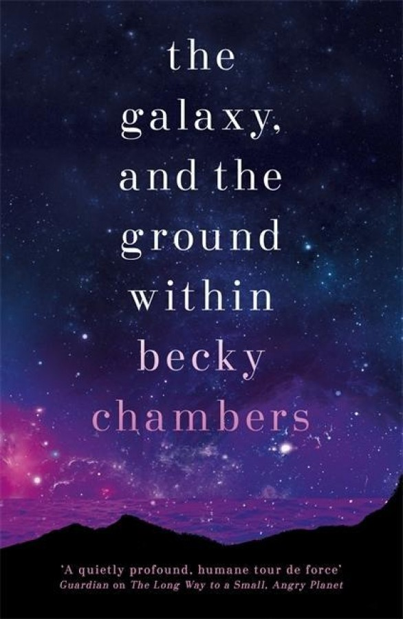 Wayfarers (04): the galaxy, and the ground within