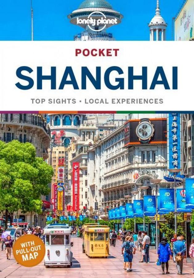 Lonely planet pocket: shanghai (5th ed)