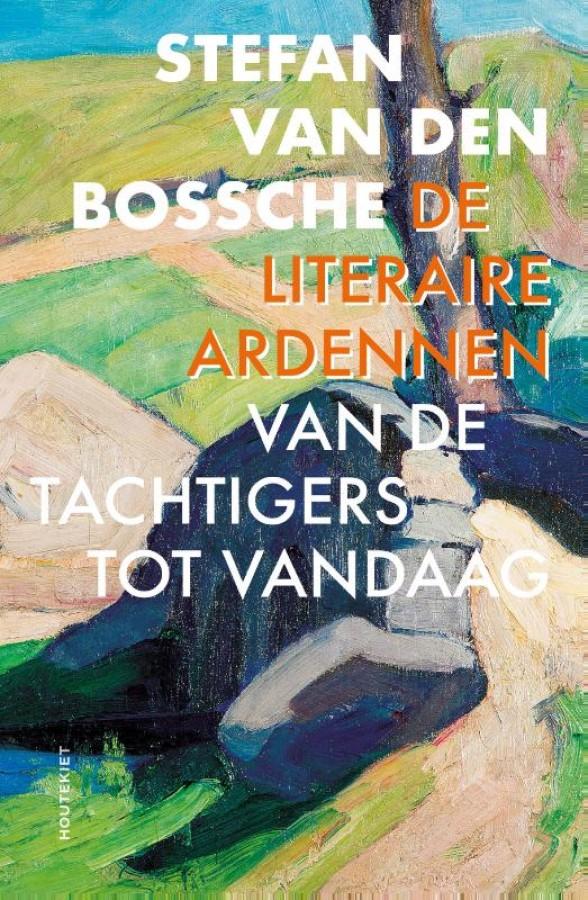 De literaire Ardennen
