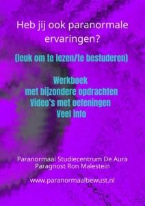 Heb jij ook paranormale ervaringen?