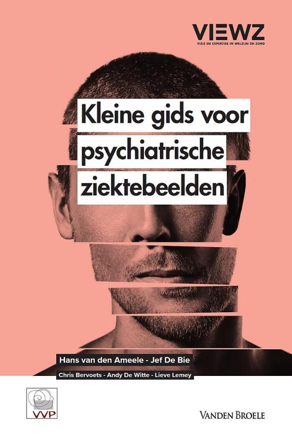 Kleine gids voor psychiatrische ziektebeelden - 2021