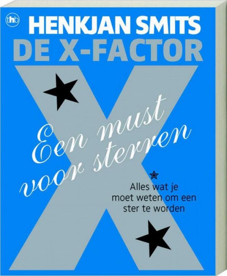 De X-factor, een must voor sterren