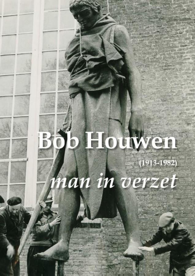 Bob Houwen (1913-1982), man in verzet