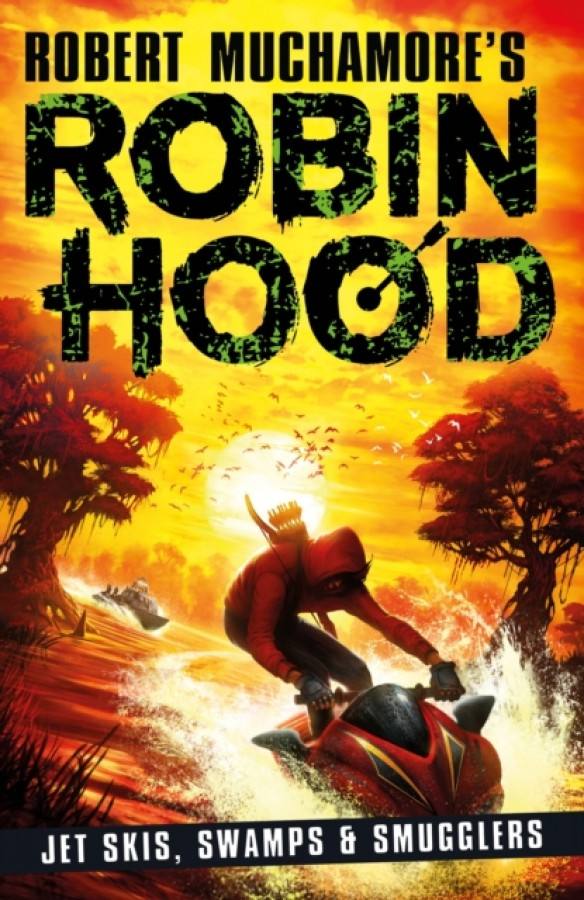 Robin hood (03): jet skis, swamps & smugglers