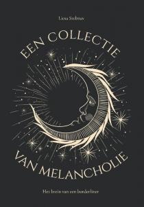 Een collectie van melancholie