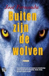 Buiten zijn de wolven