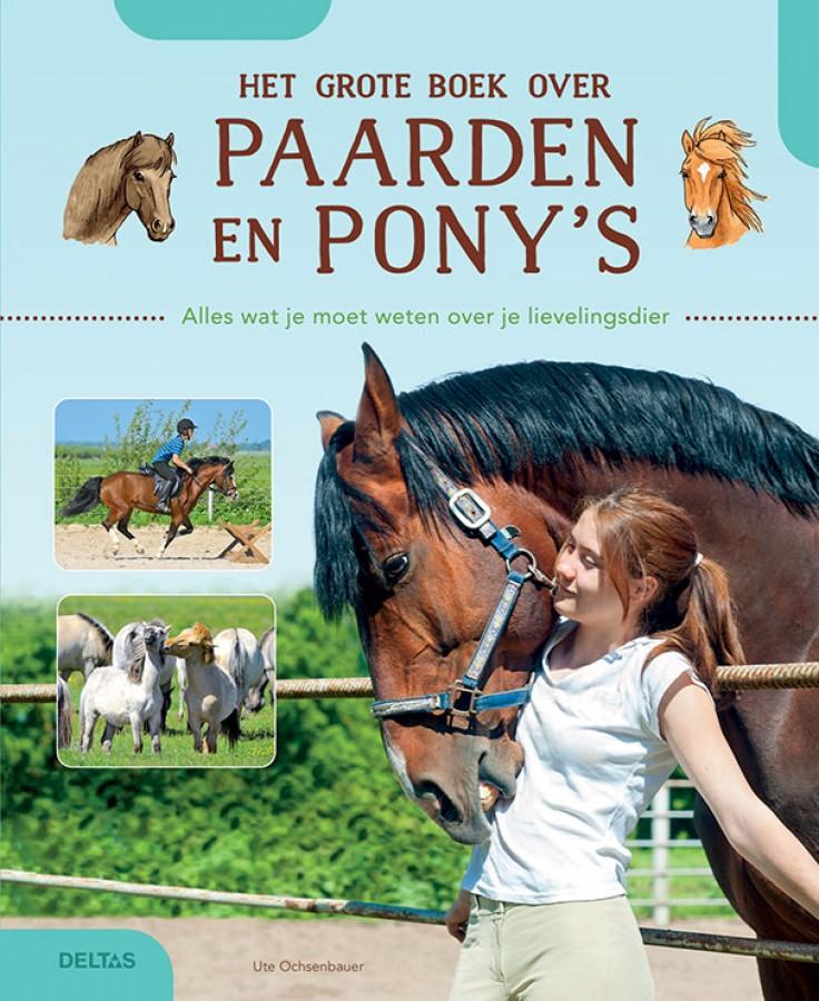 Het grote boek over paarden en pony's