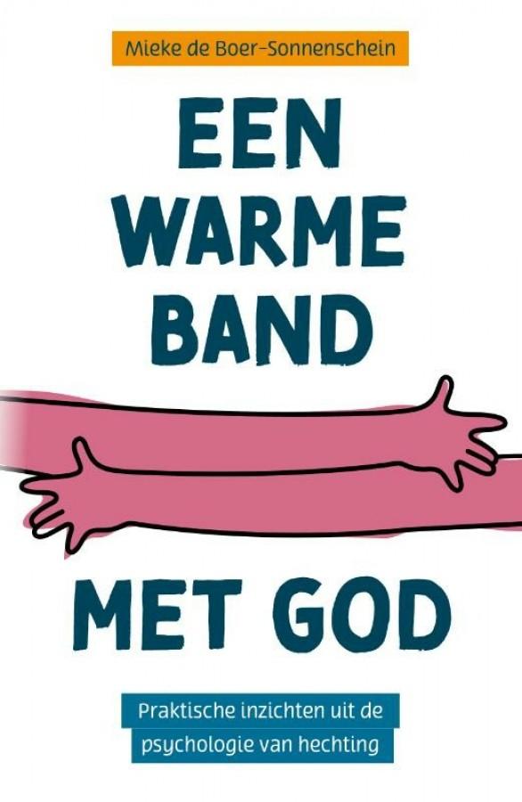 Een warme band met God