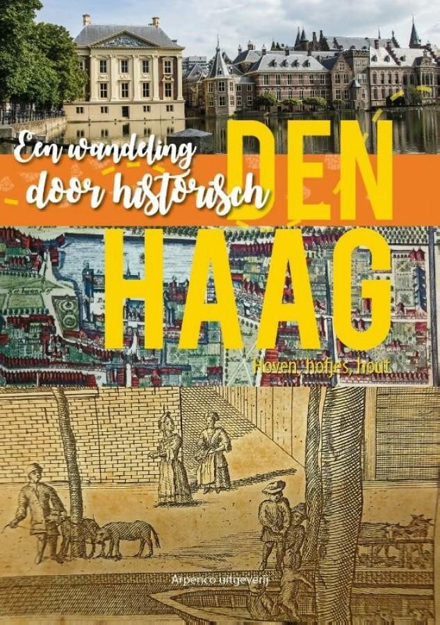 Een wandeling door historisch Den Haag